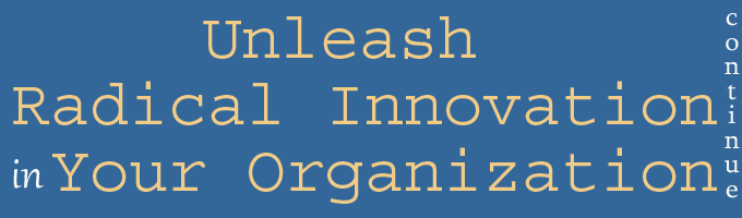 unleash-radical-innovation